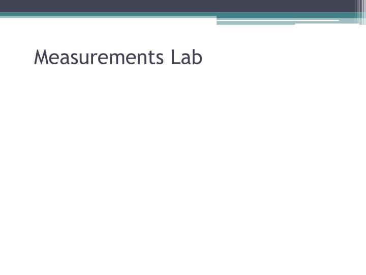 Measurements Lab