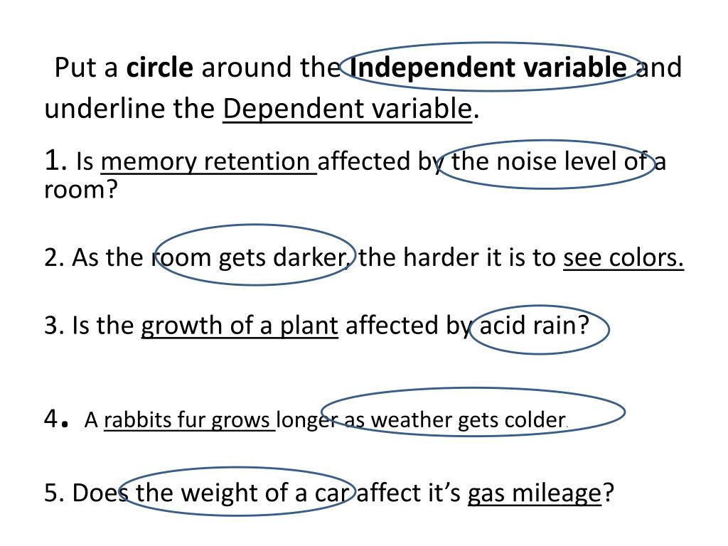 PPT - Put a circle around the Independent variable and underline Pertaining To Dependent And Independent Variables Worksheet