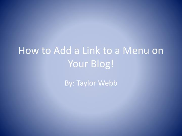 how to add a link to a menu on your blog
