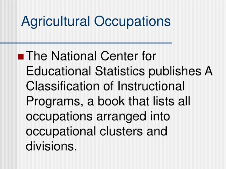 Agricultural Occupations