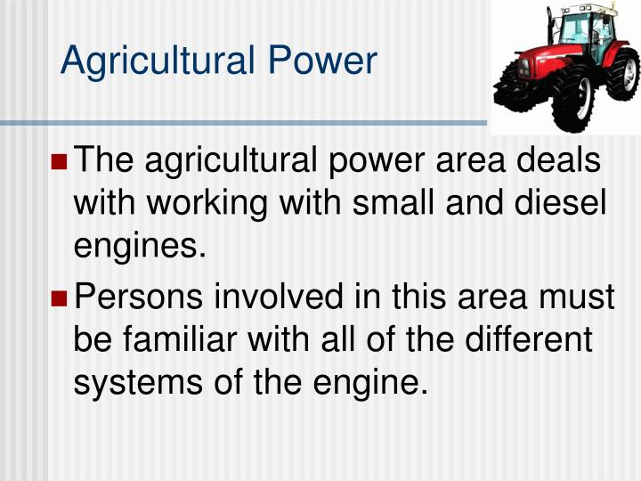 Agricultural Power