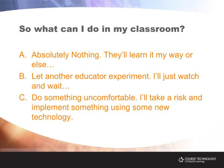 So what can I do in my classroom?