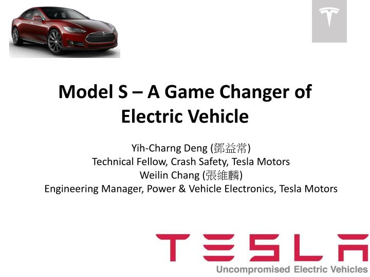 Model s a game changer of electric vehicle