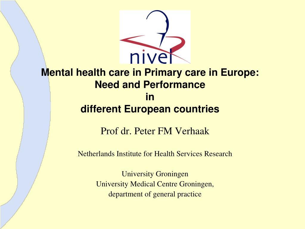 Ppt Prof Dr Peter Fm Verhaak Netherlands Institute For Health