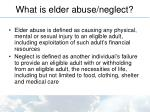 what is elder abuse neglect