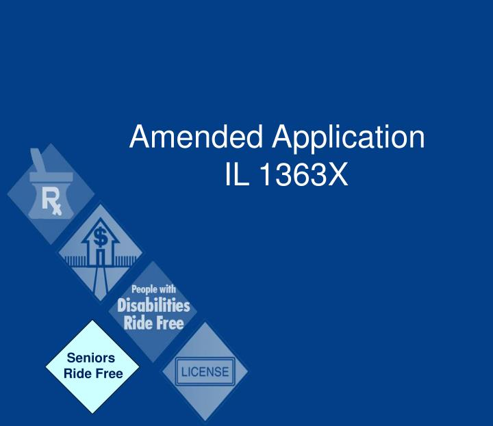 Amended Application 			IL 1363X