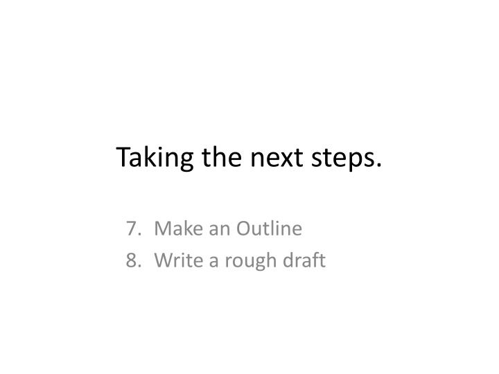 Taking the next steps
