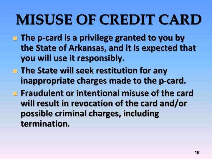 MISUSE OF CREDIT CARD
