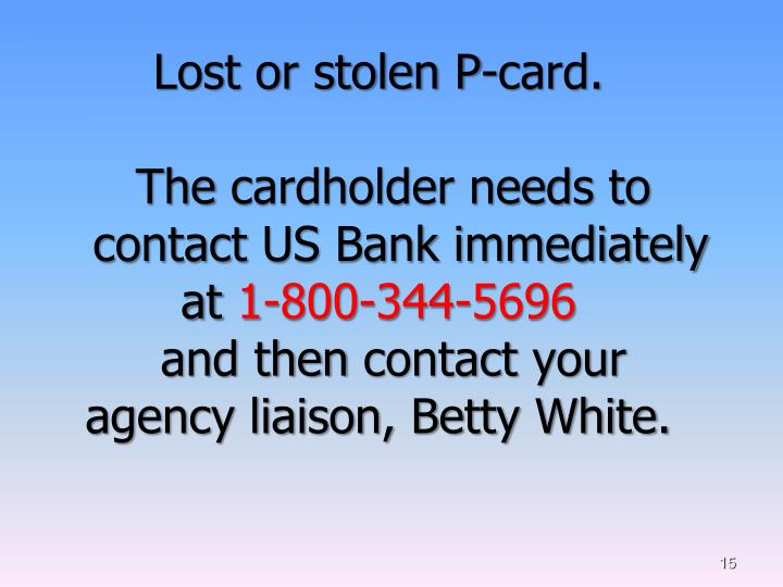 Lost or stolen P-card