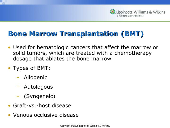 Bone Marrow Transplantation (BMT)