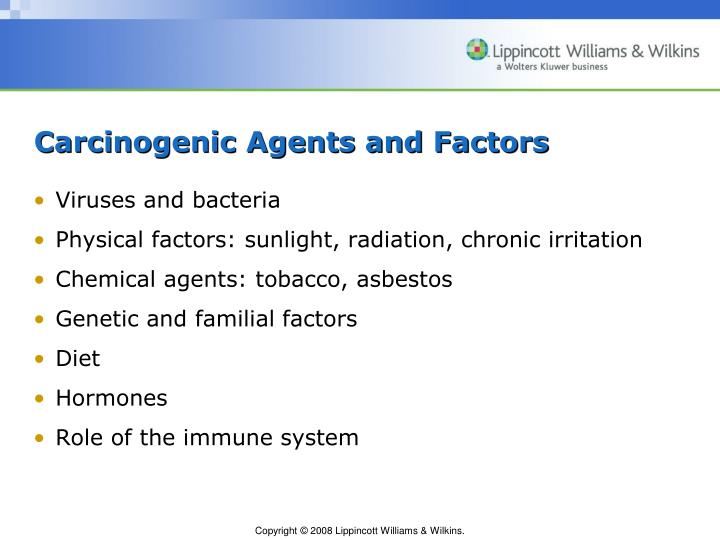 Carcinogenic Agents and Factors