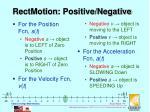 rectmotion positive negative