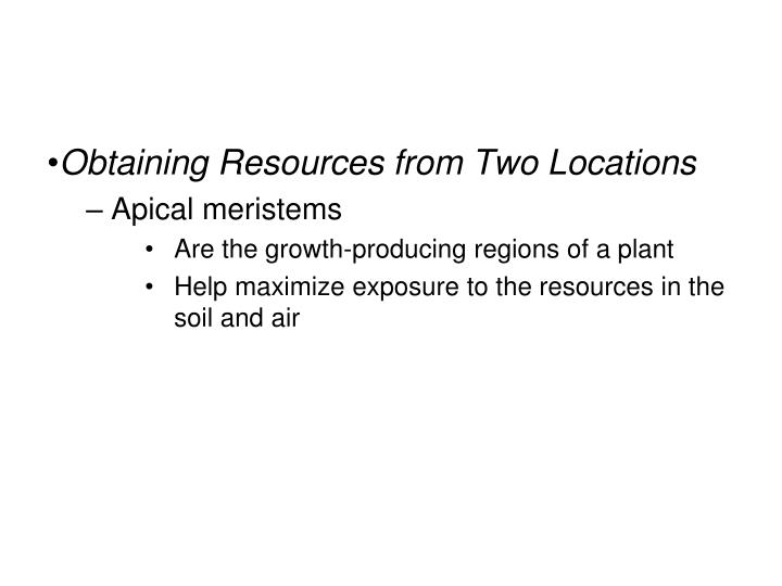 Obtaining Resources from Two Locations