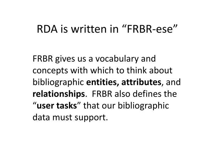 """RDA is written in """"FRBR-"""