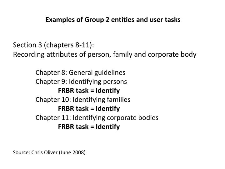 Examples of Group 2 entities and user tasks