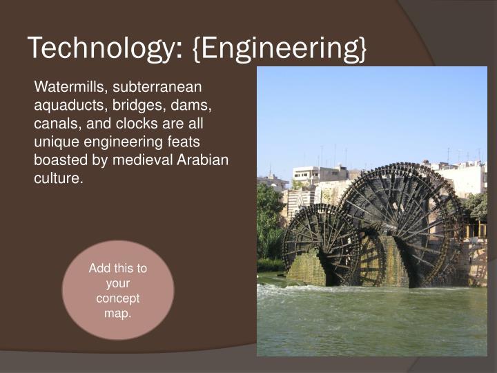 Technology: {Engineering}