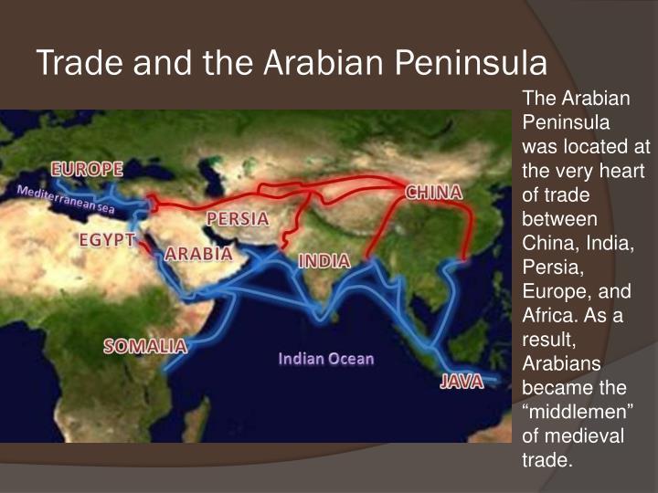 Trade and the arabian peninsula