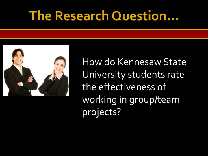 The Research Question…