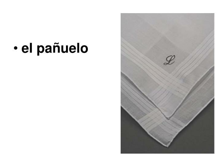 el pañuelo