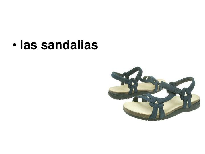 las sandalias