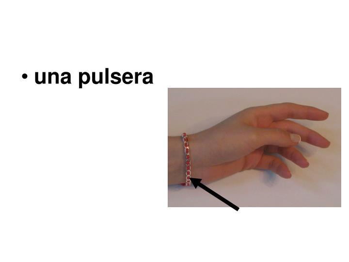 una pulsera