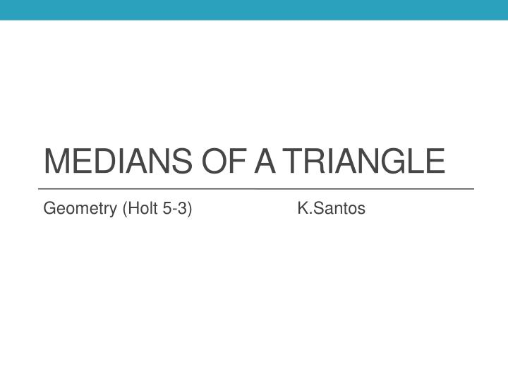 medians of a triangle n.