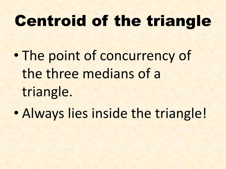 Centroid of the triangle