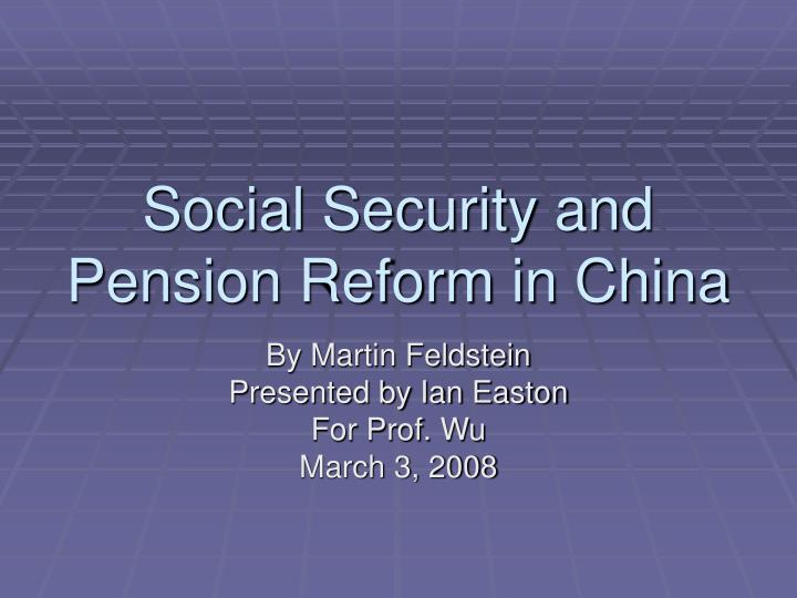 social security and pension reform in china n.