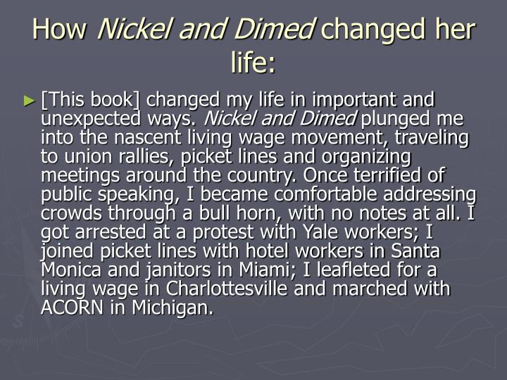 How nickel and dimed changed her life