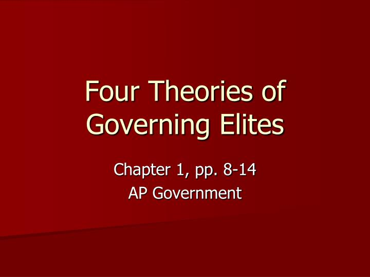 four theories of governing elites n.