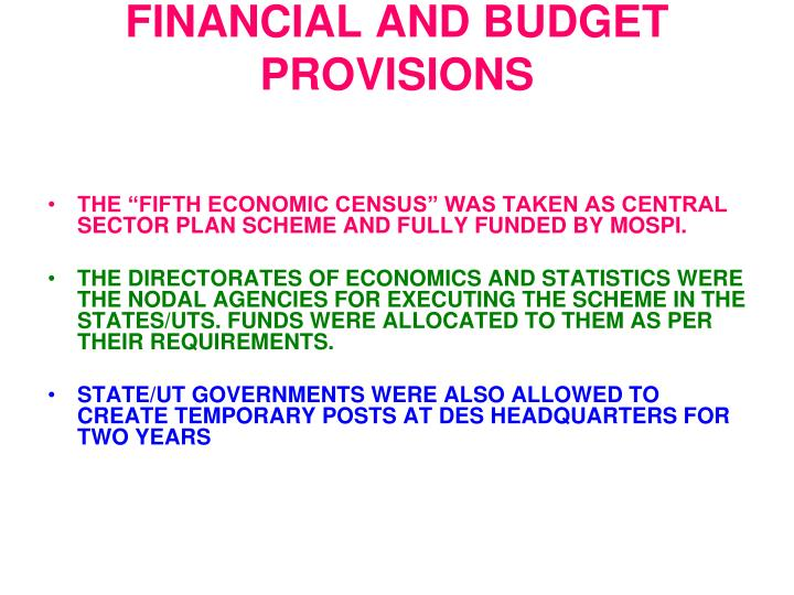 FINANCIAL AND BUDGET PROVISIONS