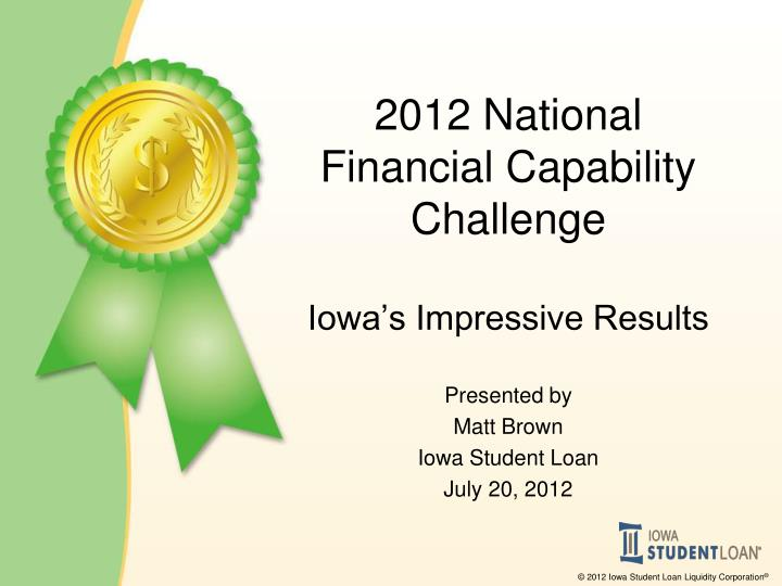 2012 national financial capability challenge iowa s impressive results