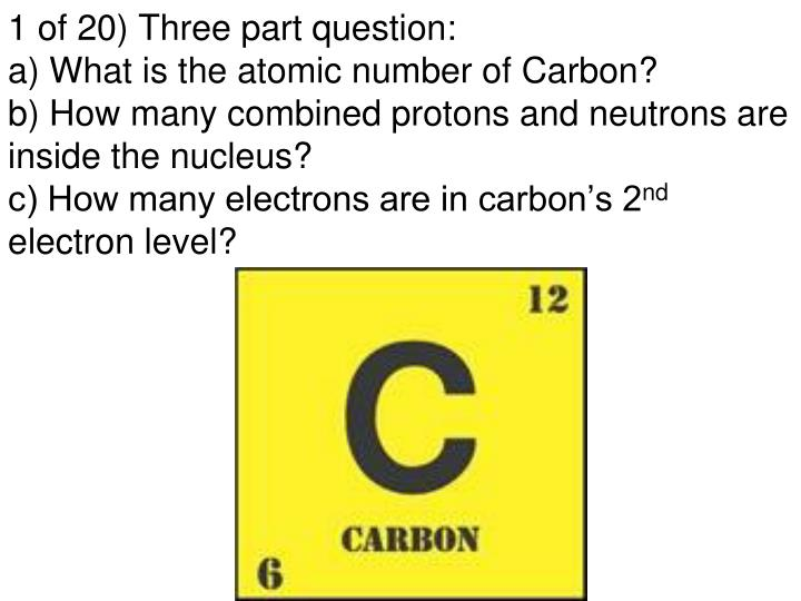 1 of 20) Three part question:
