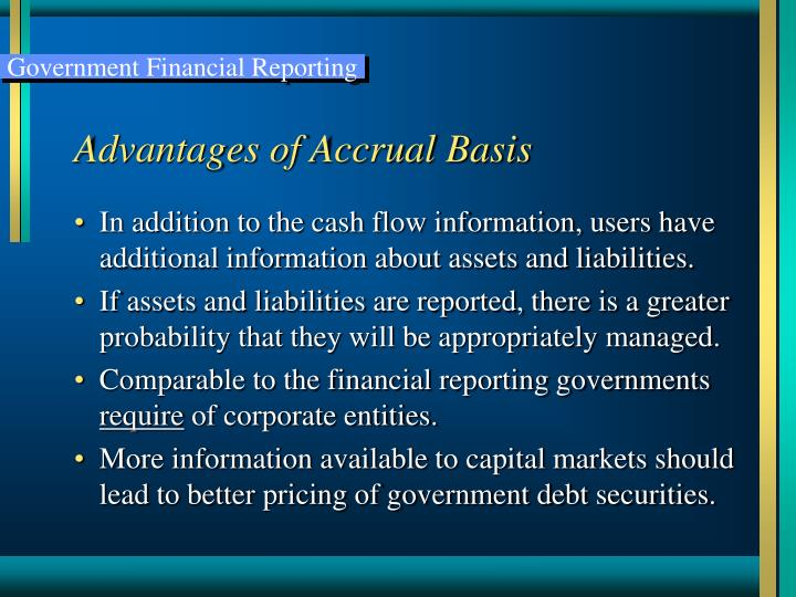 Advantages of Accrual Basis