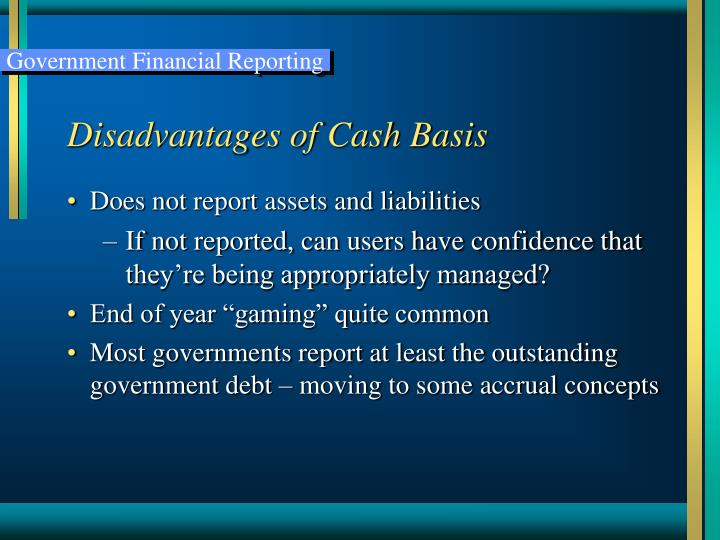 Disadvantages of Cash Basis