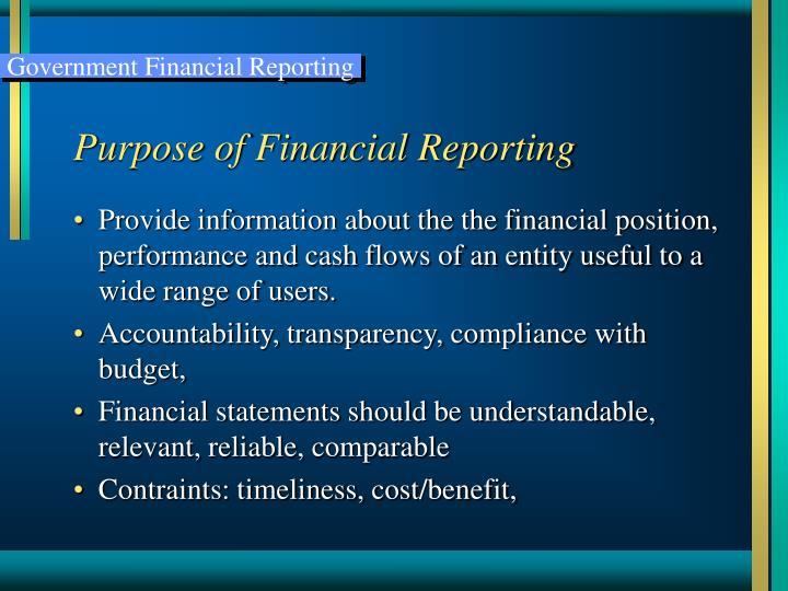 Purpose of Financial Reporting