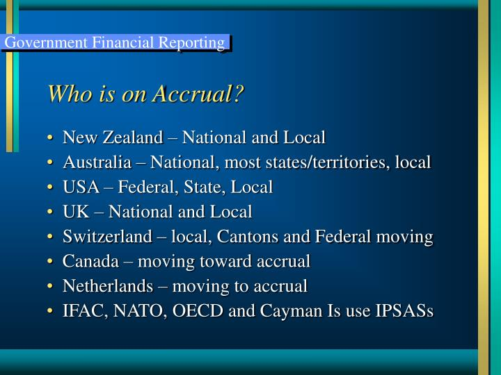 Who is on Accrual?
