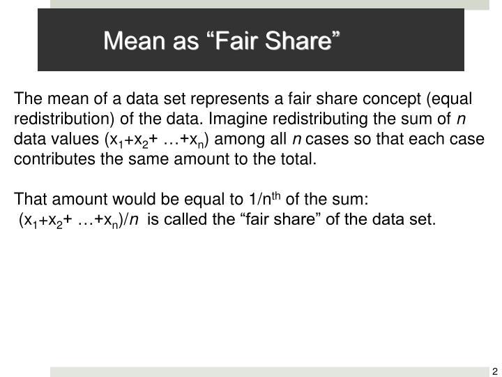 Mean as fair share