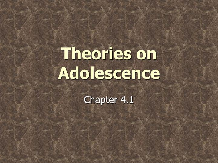 theories on adolescence n.