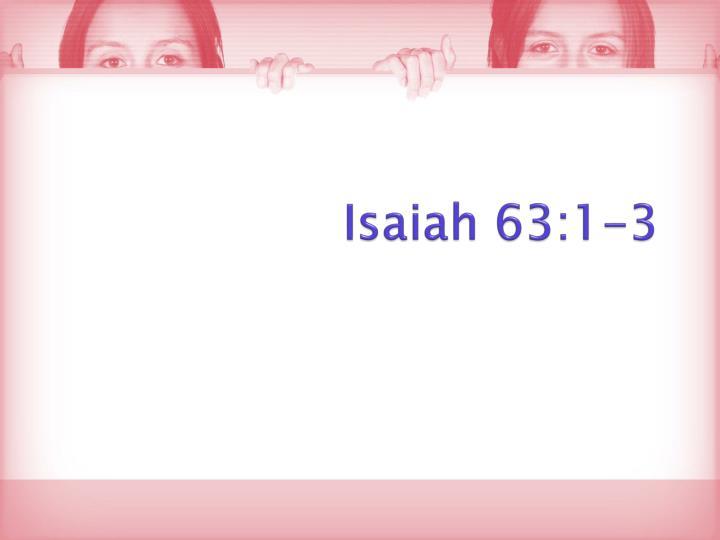 Isaiah 63 1 3