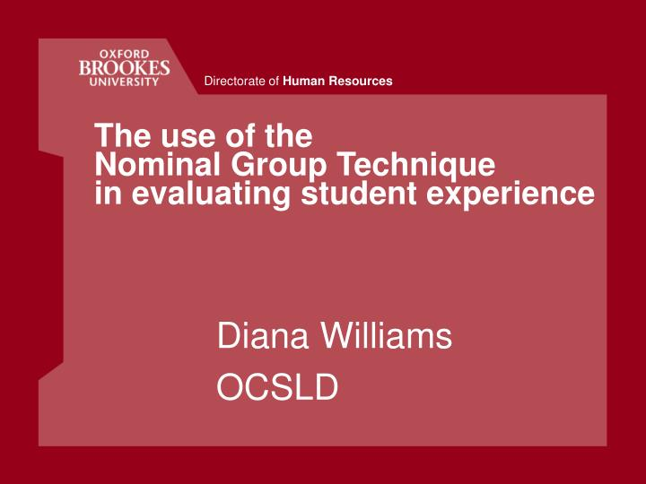 the use of the nominal group technique in evaluating student experience n.