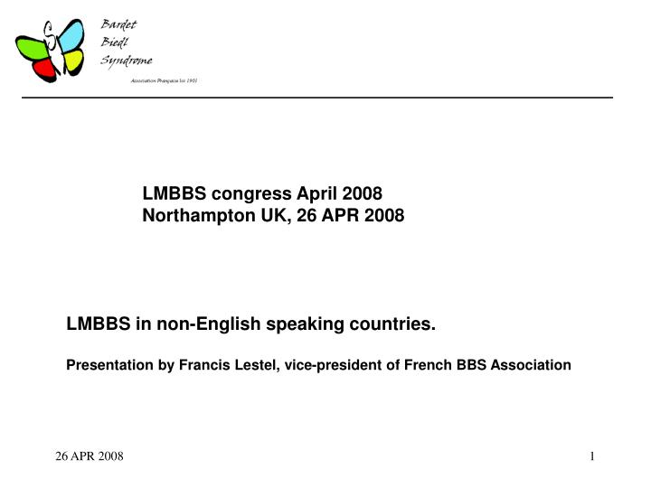 LMBBS congress April 2008