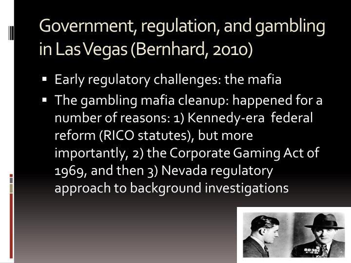 Government regulation and gambling in las vegas bernhard 2010