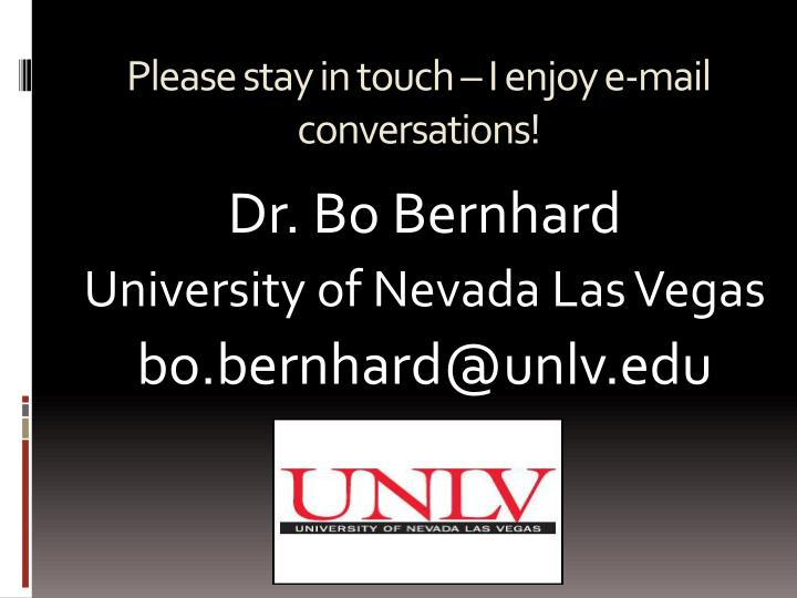 Please stay in touch – I enjoy e-mail conversations!