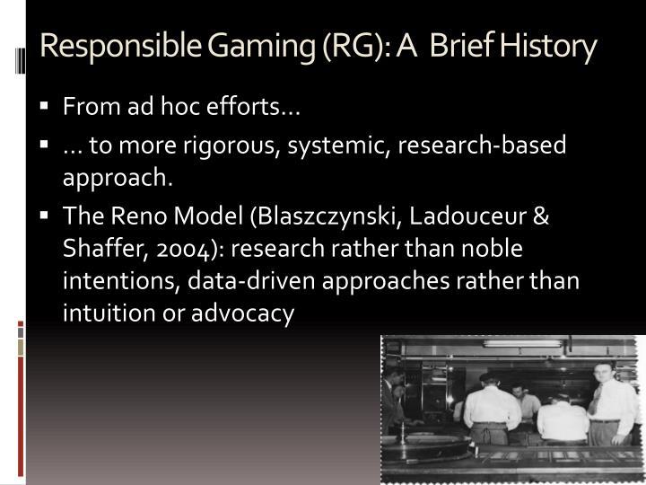 Responsible Gaming (RG): A  Brief History
