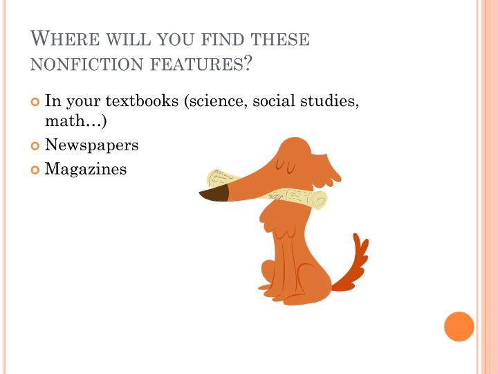 Where will you find these nonfiction features?