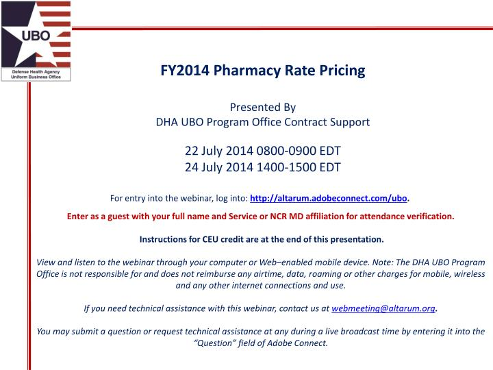 fy2014 pharmacy rate pricing presented by dha ubo program office contract support n.