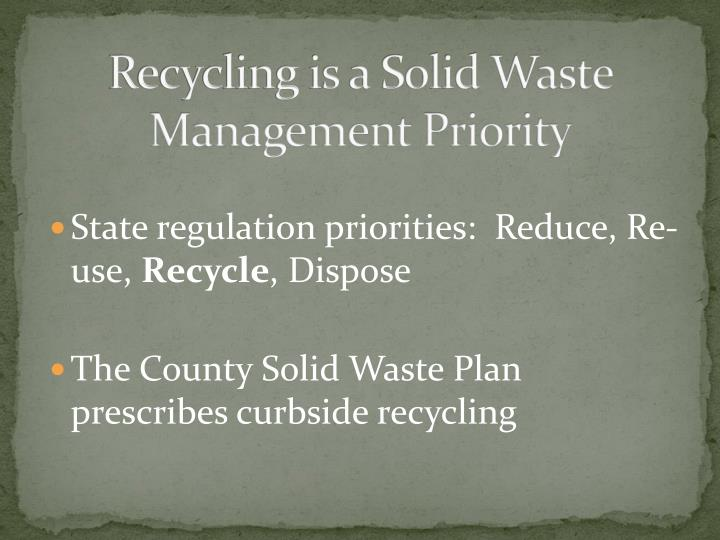 Recycling is a Solid Waste Management Priority