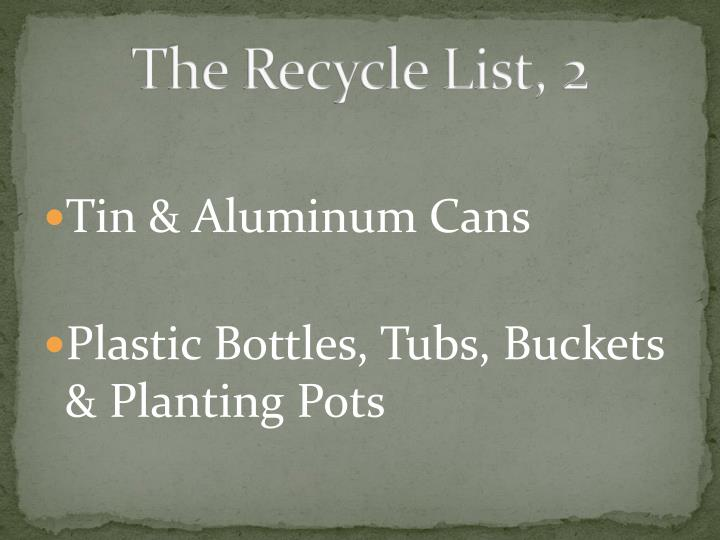 The Recycle List, 2