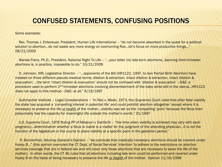 CONFUSED STATEMENTS, CONFUSING POSITIONS